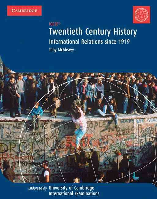 IGCSE, 20th Century History By McAleavy, Tony