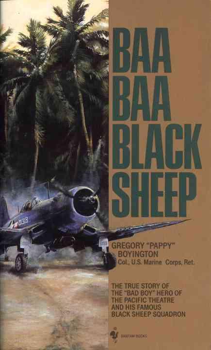 Baa Baa Black Sheep By Boyington, Gregory